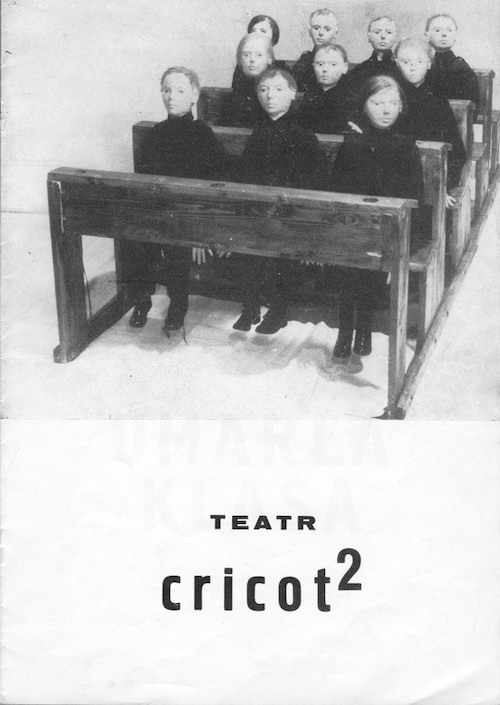 Tadeusz Kantor Umarła Klasa The Dead Class